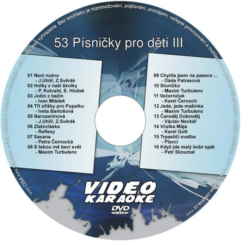 Karaoke kompilace DVD: 53 Písničky pro děti III