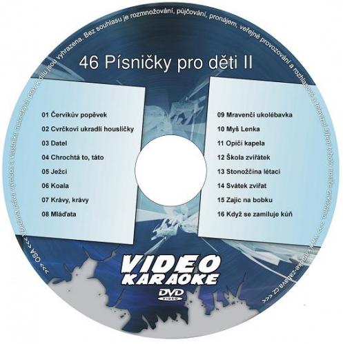 Karaoke kompilace DVD: 46 Písničky pro děti II