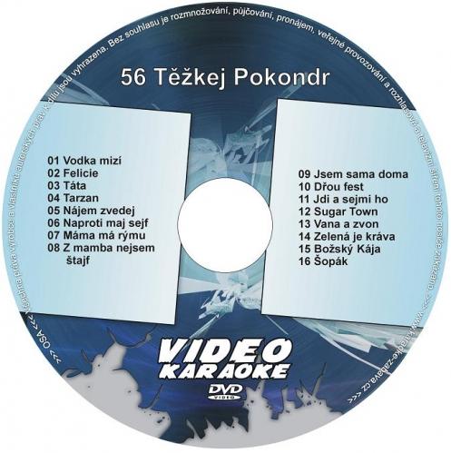 KARAOKE ZÁBAVA: Karaoke DVD 56 Těžkej Pokondr